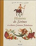 Image de Histoires de Sirènes et Autres Créatures Fabuleuses