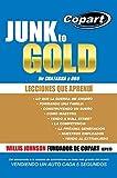 Automotor Best Deals - Junk to Gold, De CHATARRA a ORO: Del salvamento a la subasta de automotores en línea más grande del mundo VENDIENDO UN AUTO CADA 5 SEGUNDOS