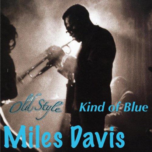Kind of Blue (Remastered)