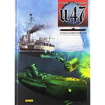 U.47, Tome 13 : Sous les griffes de la SS