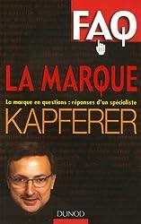 FAQ La Marque : La marque en questions : réponses d'un spécialiste