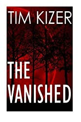 The Vanished by Tim Kizer (2015-01-01)