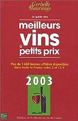 Guide des meilleurs vins à petits prix 2003