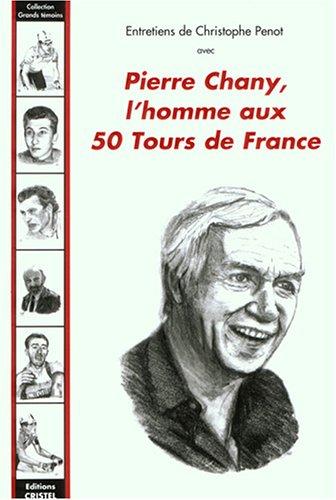 Chany, 50 tours de France par Christophe Penot