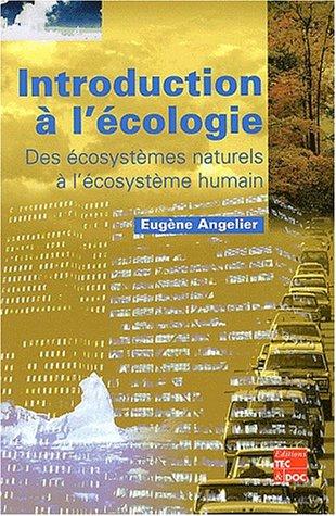 Introduction  l'cologie. Des cosystmes naturels  l'cosystme humain