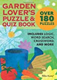 Garden Lover's Puzzle and Quiz Book