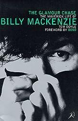 The Glamour Chase: Maverick Life of Billy MacKenzie