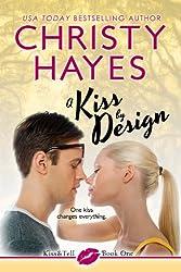 A Kiss by Design (Kiss & Tell Book 1) (English Edition)
