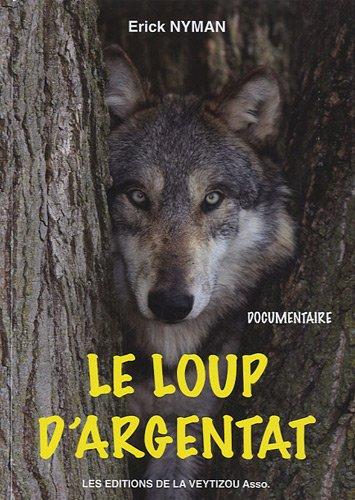 Le loup d'Argentat
