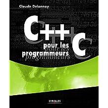 C++ pour les programmeurs C (Noire)