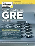 Math Workout for the GRE (Graduate School Test Preparation)