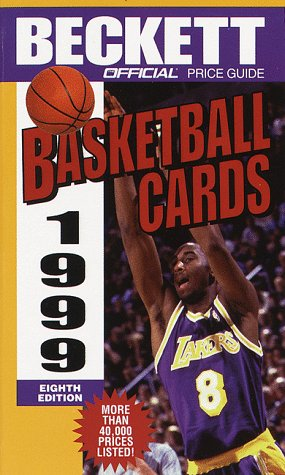 The Official 1999 Price Guide to Basketball Cards (8th ed) por James Beckett