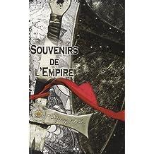 Souvenirs de l'Empire