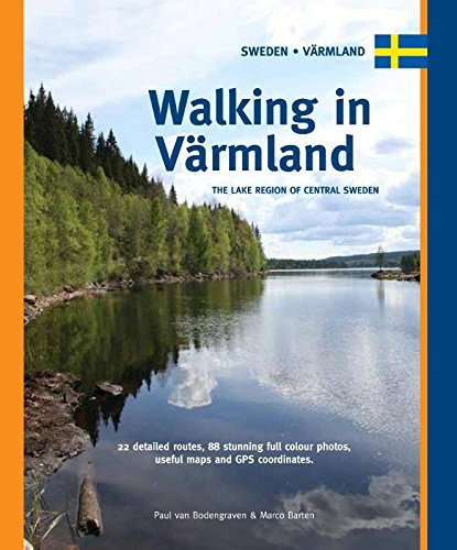 Walking in Värmland: One Day Walks: the lake region in Central Sweden