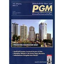 PGM Petermanns Geographische Mitteilungen, H.2001/2 : Persischer / Arabischer Golf