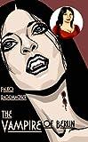 The Vampire of Berlin (A Lisa Becker Mystery Book 3)