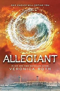 Allegiant (Divergent Trilogy, Book 3) von [Roth, Veronica]