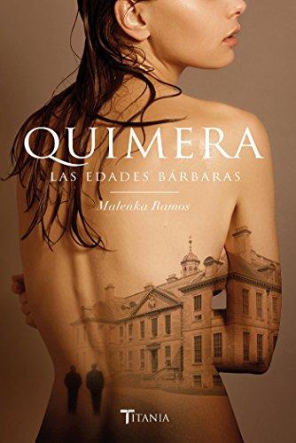 Quimera. Las edades bárbaras (Titania sombras)