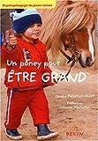 Un poney pour être grand : Psychopédagogie du jeune enfant