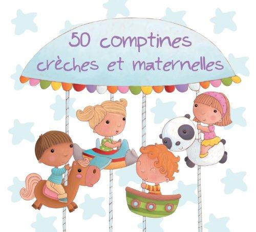 50 comptines crèches et matern...