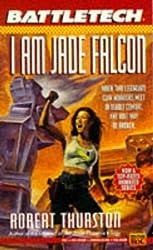 Battletech 17: I Am Jade Falcon