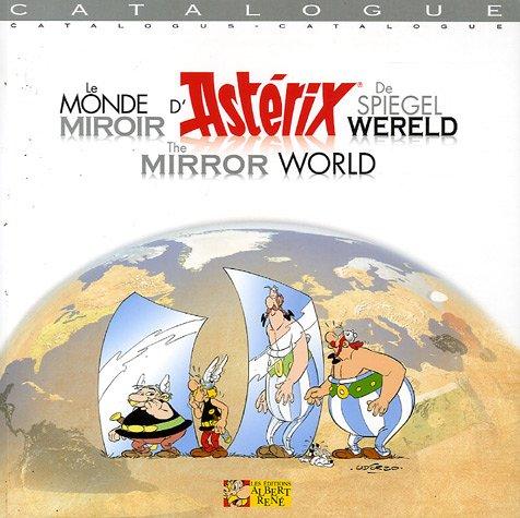 Le monde miroir d'Astérix : Edition trilingue français-anglais-flamand