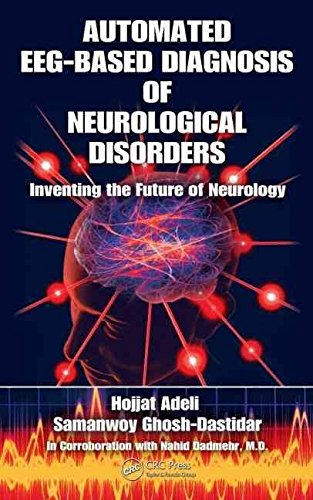 [(Automated EEG-based Diagnosis of Neurological Disorders)] [By (author) Hojjat Adeli ] published on (February, 2010)