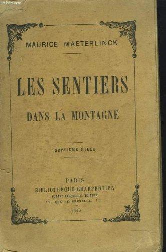 Les sentiers dans la montagne 1919 [Hardcover]