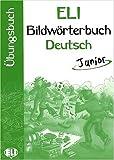 Image de Bildworterbuch Deutsch junior. Con libro di attivi