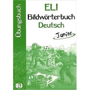 Bildworterbuch Deutsch junior. Con libro di attivi