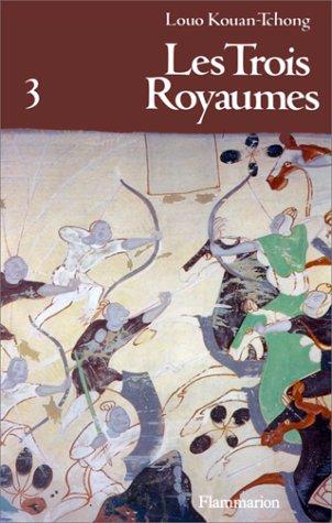 Les Trois Royaumes, tome 3 par Louo Kouan-Tchong