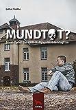 Mundtot ?: Stasi-Opfer der DDR-Haftpsychiatrie klagt an - Lothar Tiedtke