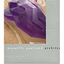 Manuelle Gautrand Architects (Neoarchitecture)