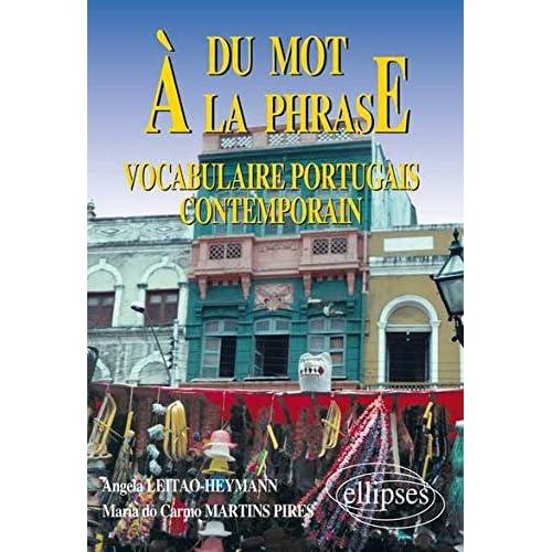 Du mot à la phrase : Vocabulaire portugais contemporain