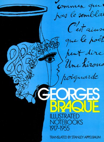 Illustrated Notebooks: 1917-1955 par Georges Braque