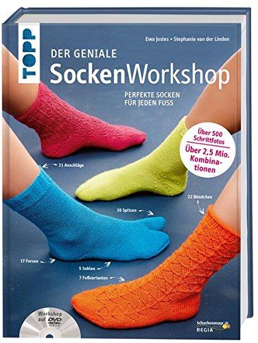 Schwere Socken Stricken (Der geniale Sockenworkshop: Perfekte Socken für jeden Fuß)