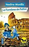 Les Enquêtes du commissaire Léon, tome 6 : Le fantôme de Fellini par Monfils