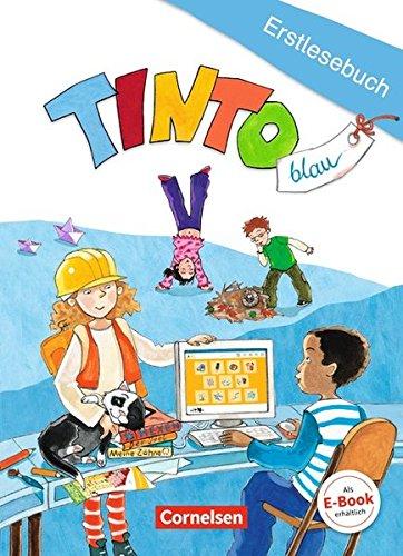 Tinto: Blaue Ausgabe 1. Schuljahr, Erstlesebuch