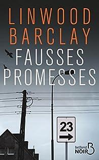 Fausses promesses par Linwood Barclay
