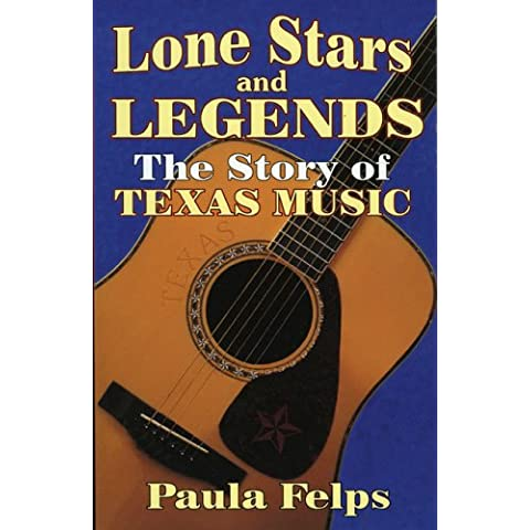 Lone Stars and Legends: The History of Texas Music