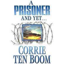Prisoner and Yet