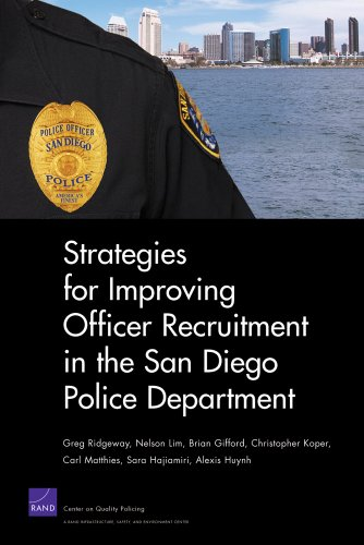 Strategies for Improving Officer Recruitment in the San Diego Police Department