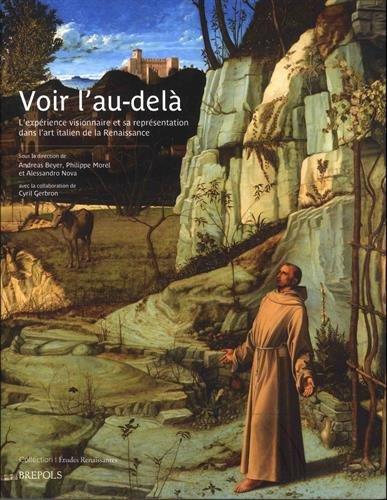Voir l'au-delà : L'expérience visionnaire et sa représentation dans l'art italien de la Renaissance