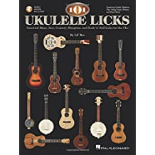 101 Ukulele Licks Essential Blues Jazz Country Rock & Roll Uke Bk/Cd (Book & CD)