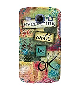 Bluethroat Everything Will be Okay Quote Back Case Cover for Samsung Galaxy Core I8260 :: Samsung Galaxy Core Duos I8262