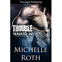 Trouble Walked In (The Forsaken Few Book 1)