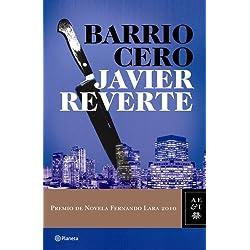 Barrio Cero (Autores Españoles E Iberoamer.) Premio Fernando Lara 2010