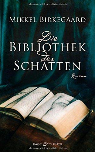 Buchseite und Rezensionen zu 'Die Bibliothek der Schatten: Roman' von Mikkel Birkegaard