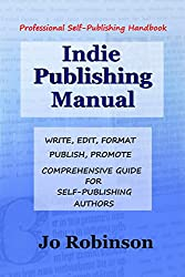 Indie Publishing Manual: Self-Publishing Handbook