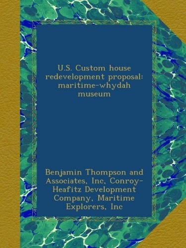 us-custom-house-redevelopment-proposal-maritime-whydah-museum